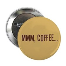 """Mmm Coffee 2.25"""" Button (100 pack)"""