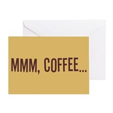 Mmm Coffee Greeting Card