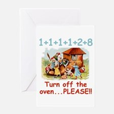 Turn off the Oven Greeting Card