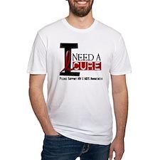 I Need A Cure HIV / AIDS Shirt