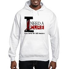 I Need A Cure HIV / AIDS Hoodie