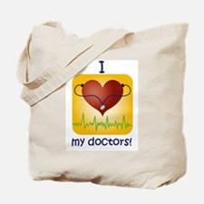 Love My Doctors Tote Bag