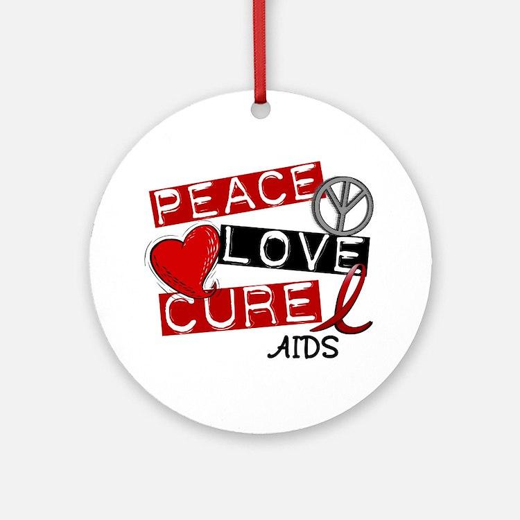 PEACE LOVE CURE AIDS (L1) Ornament (Round)
