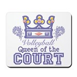 Queen Of The Court Volleyball Mousepad