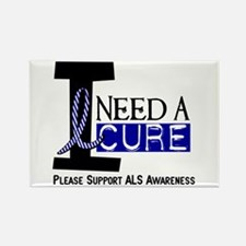 I Need A Cure ALS Rectangle Magnet