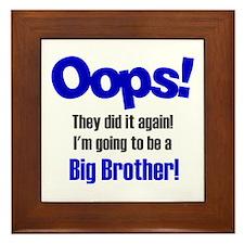 Oops Big Brother Framed Tile