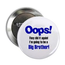 """Oops Big Brother 2.25"""" Button"""