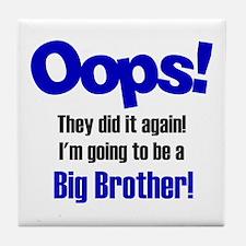 Oops Big Brother Tile Coaster