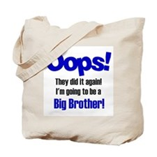 Oops Big Brother Tote Bag