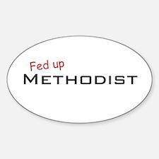 Fed up Methodist Oval Decal