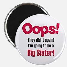 Oops Big Sister Magnet
