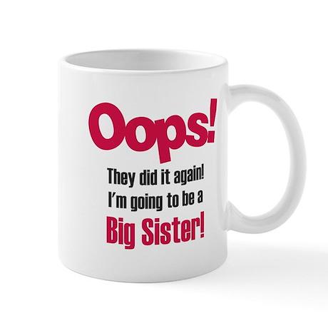 Oops Big Sister Mug