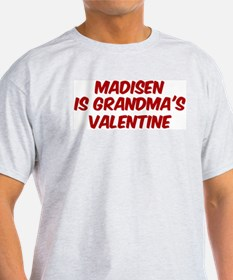 Madisens is grandmas valentin T-Shirt