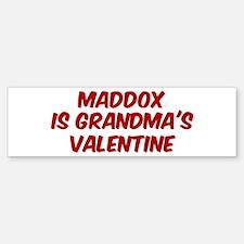 Maddoxs is grandmas valentine Bumper Bumper Bumper Sticker