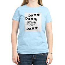 Damn Damn Damn T-Shirt
