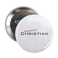 "Disgruntled Christian 2.25"" Button"