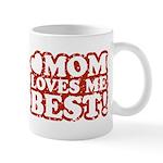 Mom Loves Me Best Mug