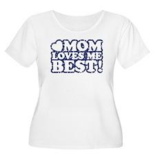 Mom Loves Me Best T-Shirt