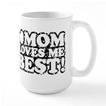 Mom Loves Me Best Large Mug