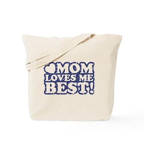 Mom Loves Me Best Tote Bag