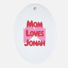 Mom Loves Jonah Oval Ornament