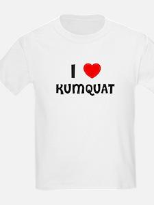 I LOVE KUMQUAT Kids T-Shirt