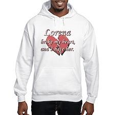 Lorena broke my heart and I hate her Hoodie Sweatshirt