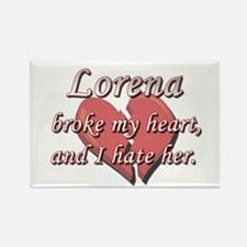 Lorena broke my heart and I hate her Rectangle Mag