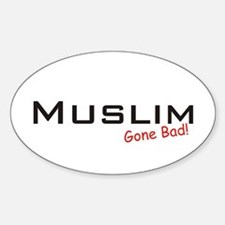 Bad Muslim Oval Decal