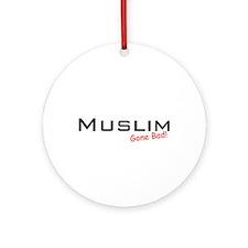 Bad Muslim Ornament (Round)