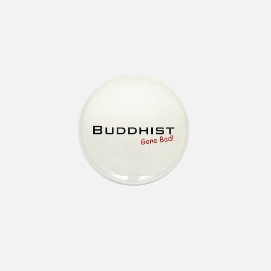 Bad Buddhist Mini Button