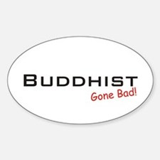 Bad Buddhist Oval Decal