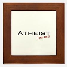 Bad Atheist Framed Tile