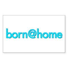 Rectangle Sticker/born@home