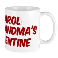 Carols is grandmas valentine Mug