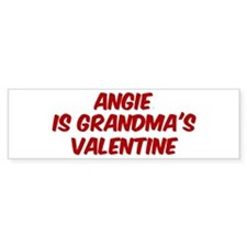 Angies is grandmas valentine Bumper Bumper Sticker