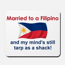Married To A Filipino Mousepad