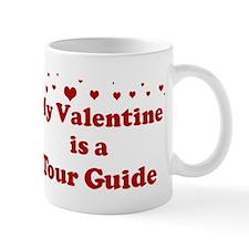 Valentine: Tour Guide Mug