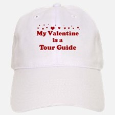 Valentine: Tour Guide Baseball Baseball Cap