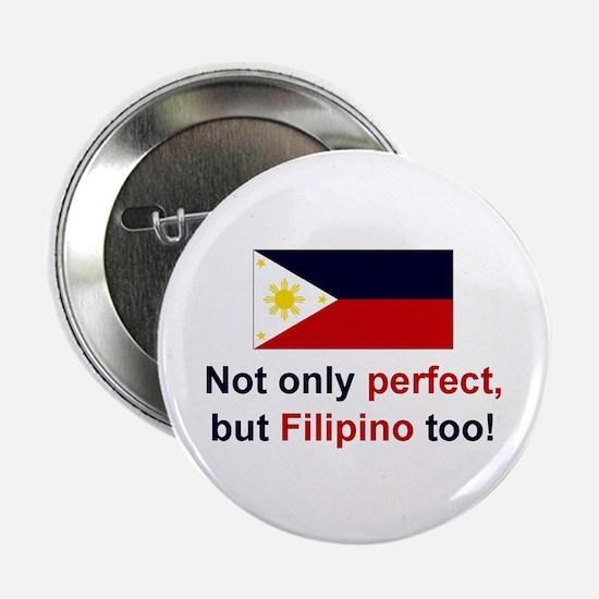 """Perfect Filipino 2.25"""" Button"""