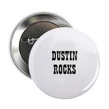 DUSTIN ROCKS Button