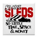 So Little Time, Space & Money Tile Coaster