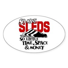 So Little Time, Space & Money Oval Decal