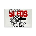 So Little Time, Space & Money Rectangle Magnet