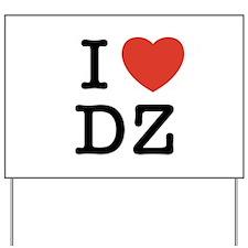 I Heart DZ Yard Sign