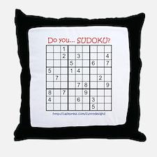 Do you... SUDOKU? Throw Pillow
