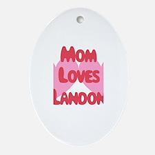 Mom Loves Landon Oval Ornament