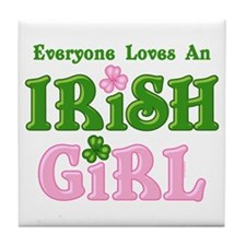 Loves An Irish Girl Tile Coaster
