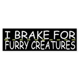 Brake for furry creatures Single