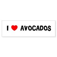 I LOVE AVOCADOS Bumper Bumper Sticker